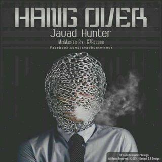 Javad Hunter - Hang Over