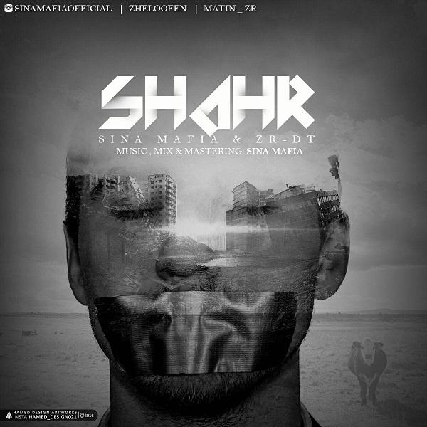 Sina Mafia And ZR DT – Shahr