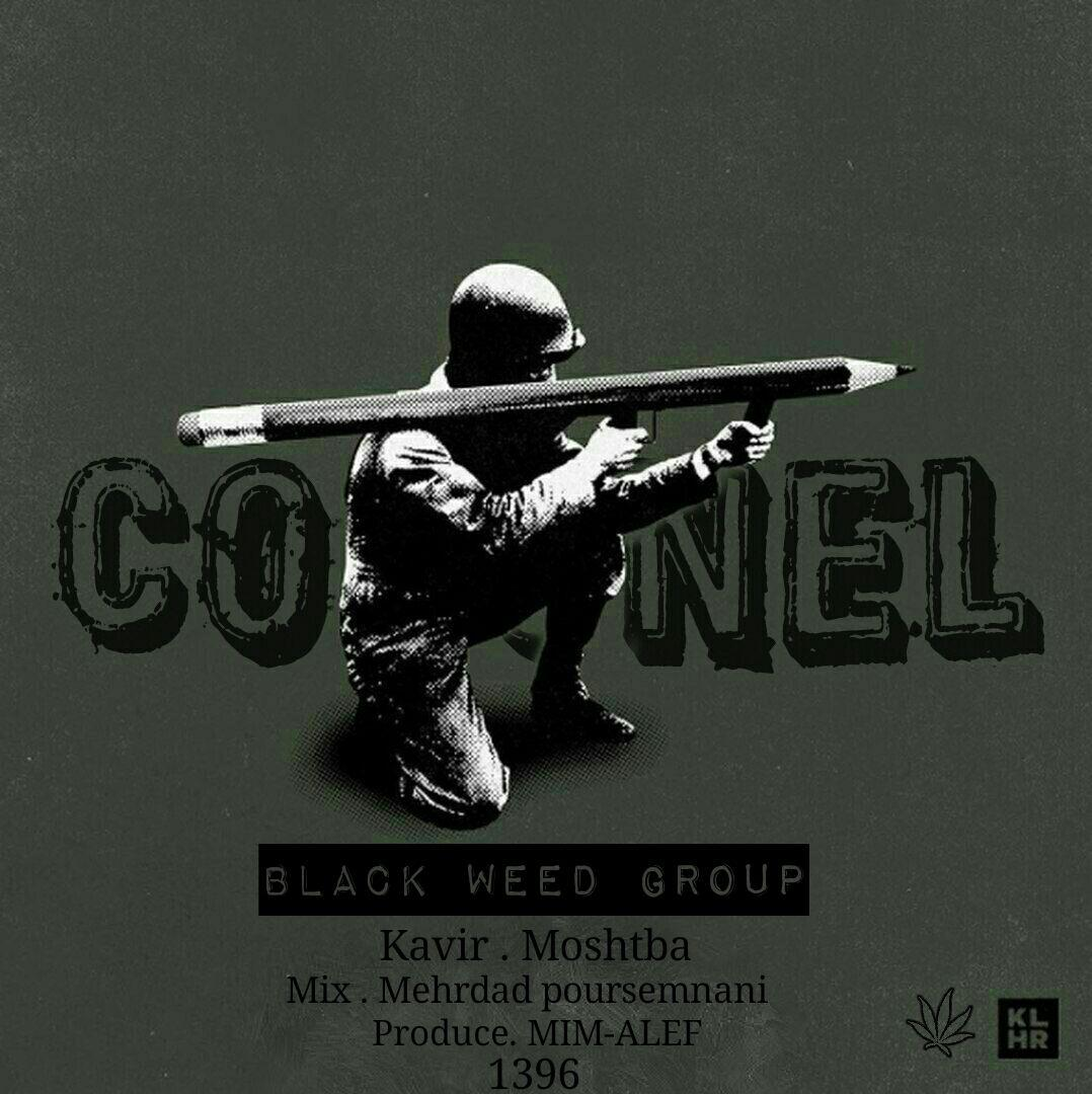 Black Weeed - Colonel
