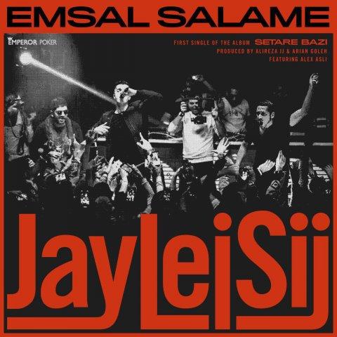 Jay Lei Sij - Emsal Salame