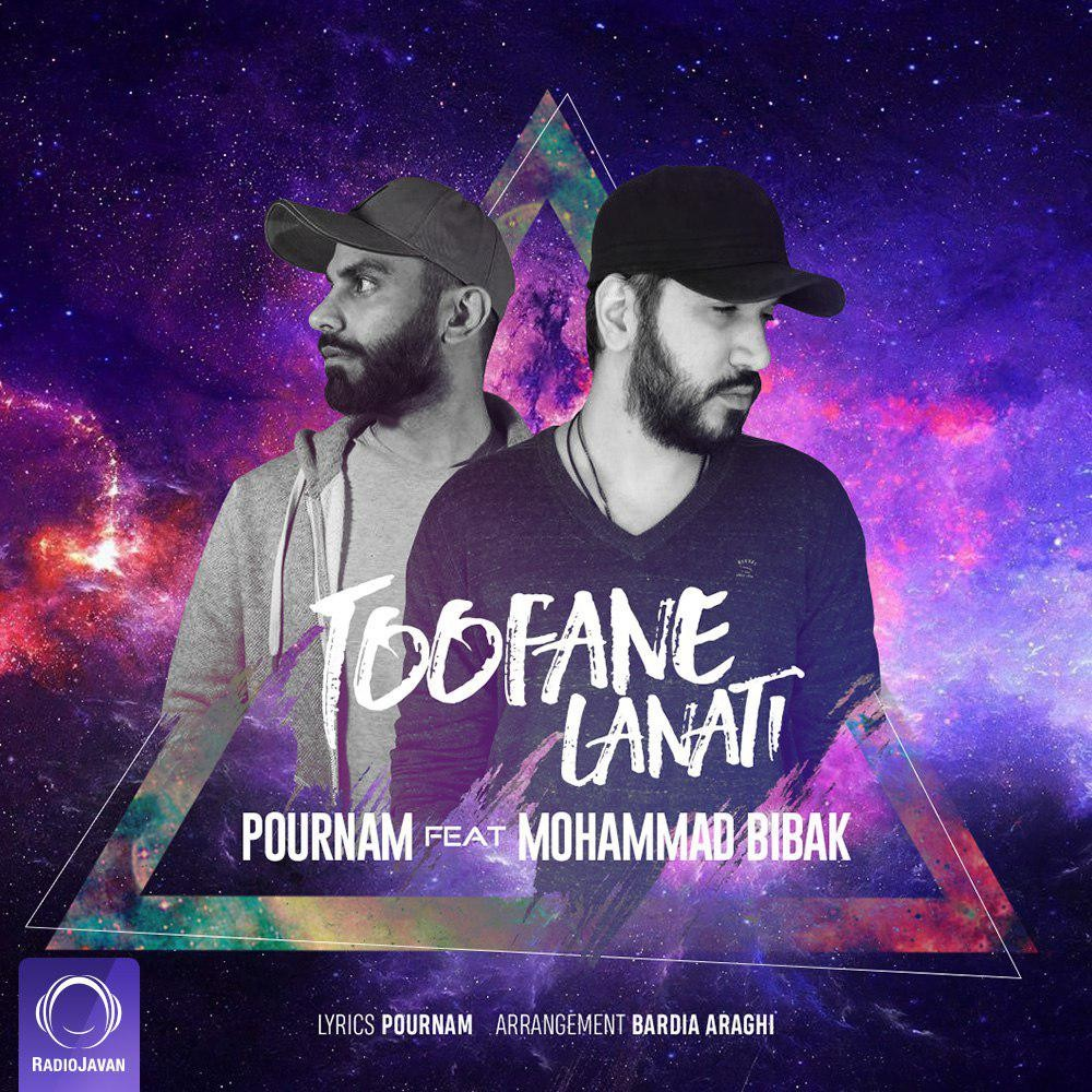 Mohammad Bibak - Toofane Lanati (Ft Pournam)
