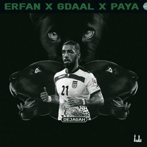 Erfan - Dejagah (Ft Gdaal And Paya)