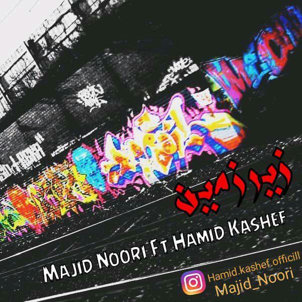Majid Noori Ft Hamid Kashef - Zirzamin