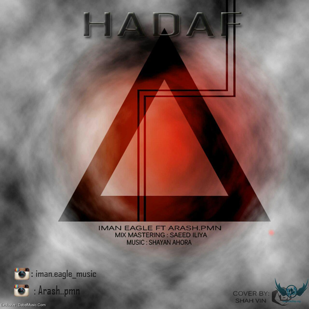 Iman Eagle Ft Arash Pmn - Hadaf