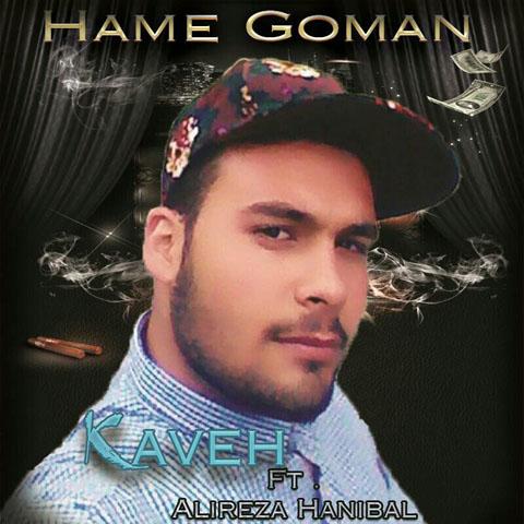 Alireza Haniball Ft Kaveh - Hame Goman(Prod By Haniball)